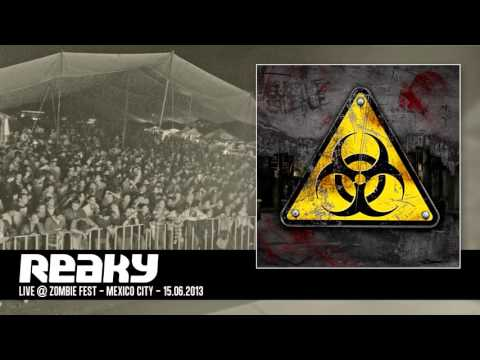Reaky - Live @ Zombie Fest - Mexico City - 15.06.2013