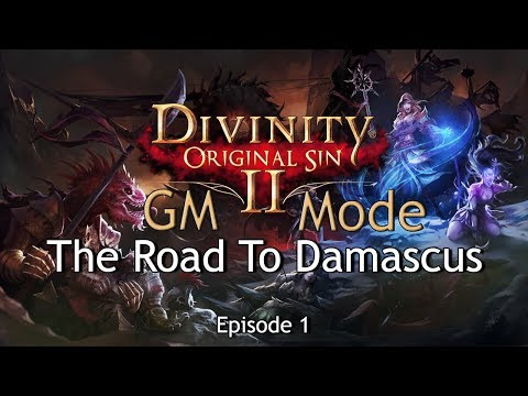 Divinity: Original Sin 2 - The Road To Damascus [Episode 1: Damsel Diarrhea's Farm