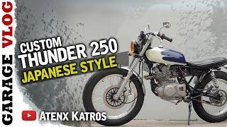 Thunder 250 Custom - Japanese Style [Garage Vlog]