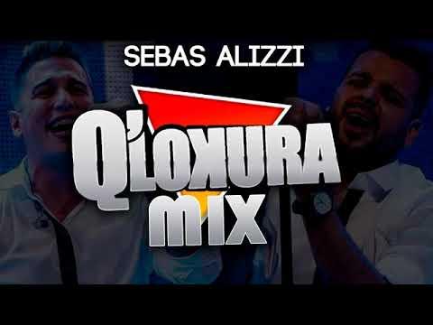 Q LOKURA MIX ✖ Sebas Alizzi