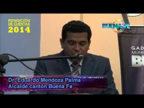 RENDICIÓN DE CUENTAS DR  EDUARDO MENDOZA ALCALDE DEL CANTÓN BUENA FE