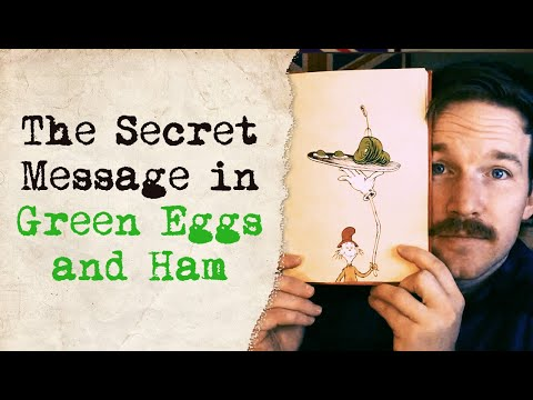 The Secret Message in Green Eggs and Ham