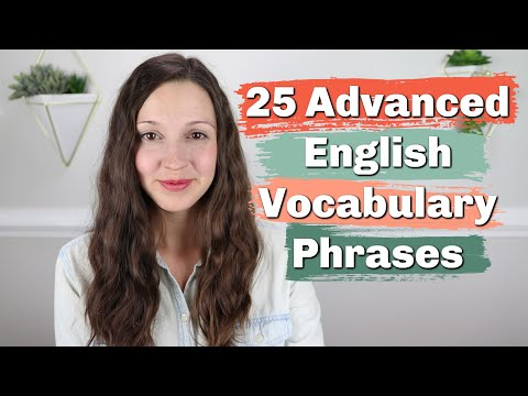 25 Advanced English Vocabulary Phrases