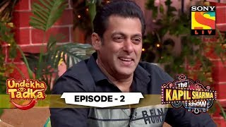 The Khan's Secret To Success | Undekha Tadka | Ep 2 | The Kapil Sharma Show Season 2 | SonyLIV