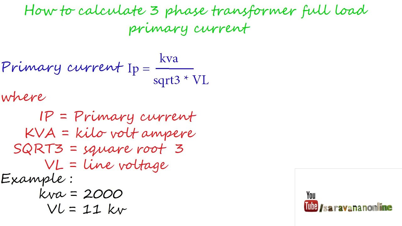 How to calculate three phse transformer full load primary current youtube premium greentooth