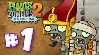 Zombies or Mummies? - Plants Vs Zombies 2 Ep1