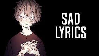 Nightcore - SAD! (XXXTENTACION/Kid Travis COVER) - Lyrics
