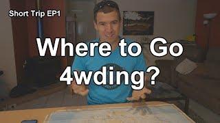 Where to go 4wding? Mini Series Ep1