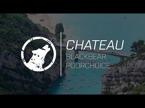 [LYRICS] blackbear - chateau (poorchoice remix)