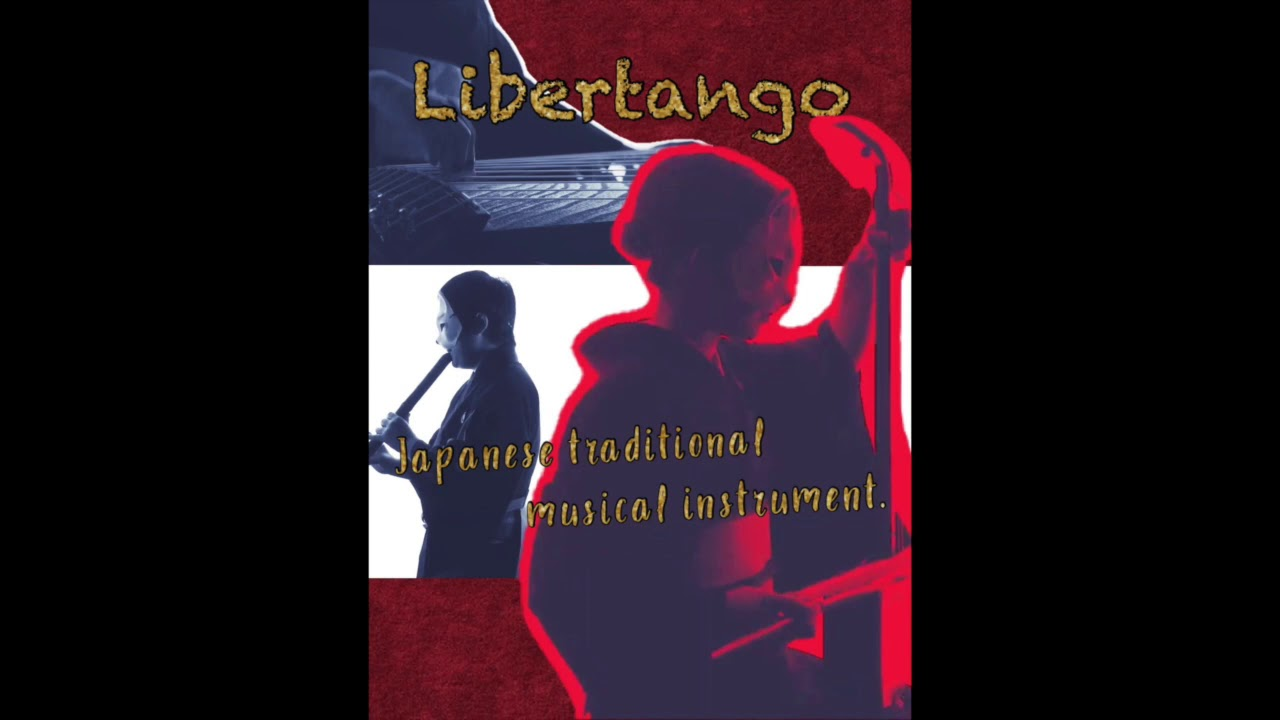 "リベルタンゴ 和楽器ver.  Libertango ーJapanese traditional musical instruments ensemble ""MAHORA"""