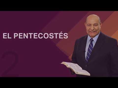 Pastor Bullón - Lección 2 - El Pentecostés