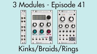 3 Modules #41: Kinks, Braids, Rings