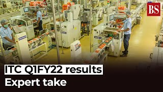 ITC Q1FY22 results: Expert take