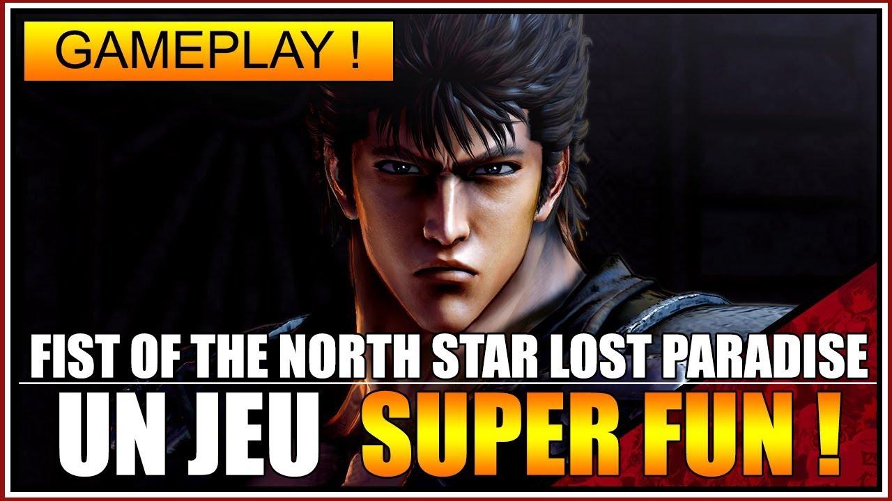 GAMEPLAY - FIST OF THE NORTH STAR LOST PARADISE DEMO - UN JEU SUPER FUN - FR