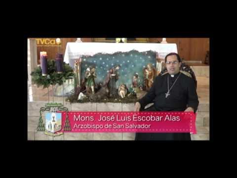 Saludo Navideño de Mons. José Luis  Escobar Alas