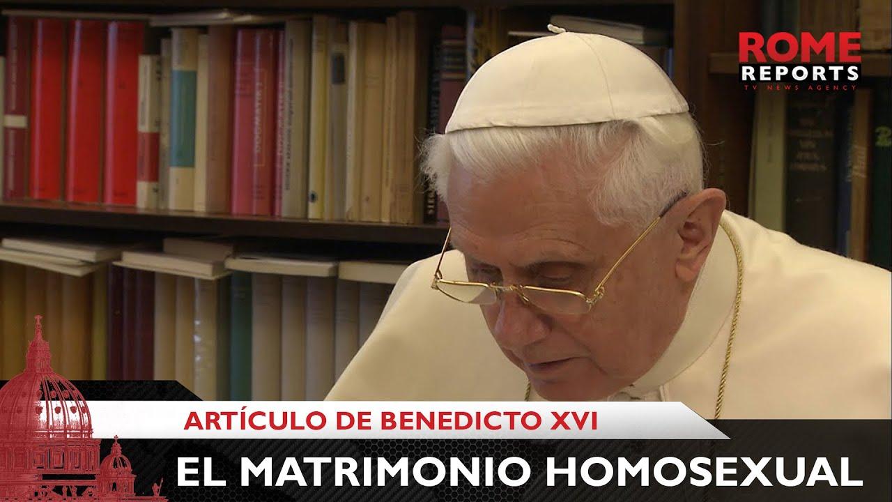 Benedicto XVI publica artículo sobre matrimonio homosexual