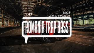 Wizard X Matbow - Dogs (Bass Boosted)