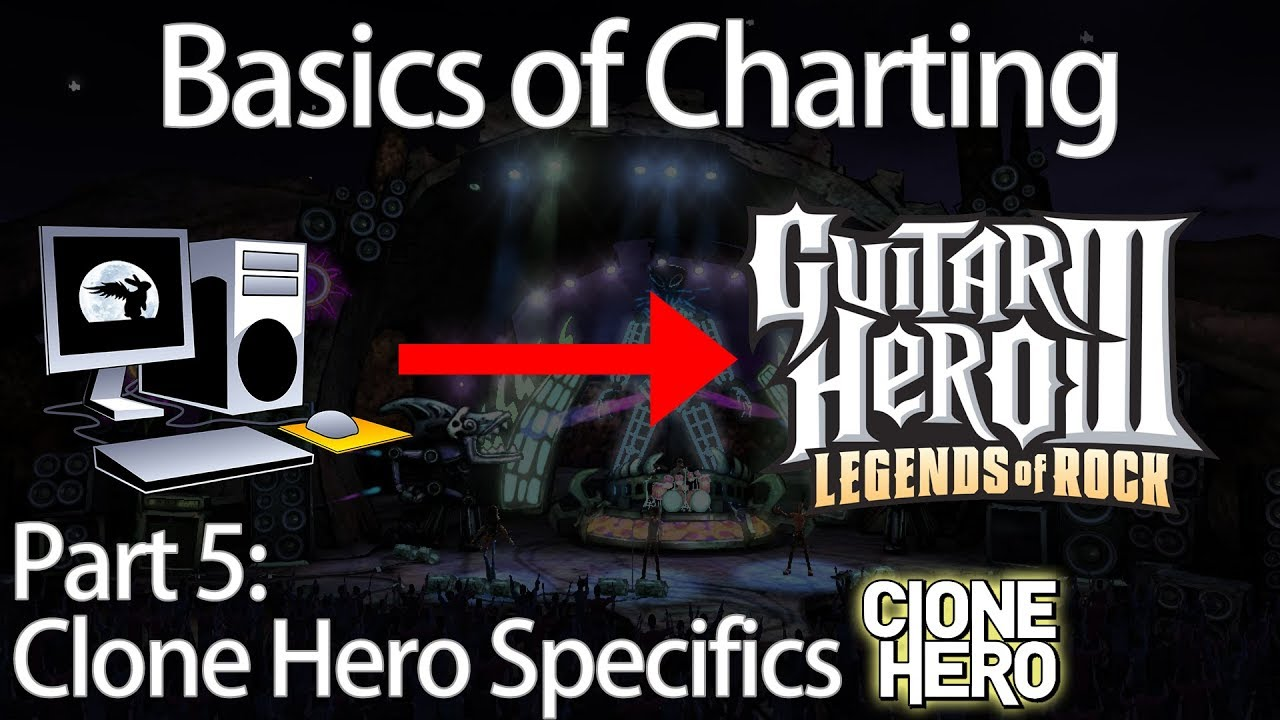 Basics of Charting Part 5: Clone Hero Specifics