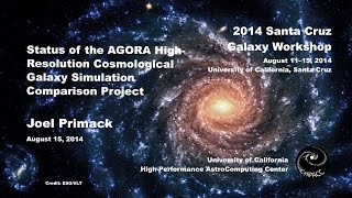 Status of the AGORA High-Resolution Cosmological Galaxy Simulation Comparison Project - Joel Primack