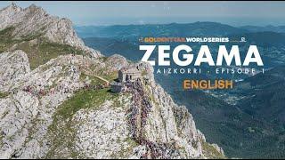 Golden Trail World Series/ 2019/ Ep 1 Zegama 26min / English