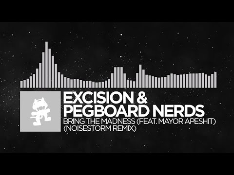 [Breaks] - Excision & Pegboard Nerds - Bring The Madness (Noisestorm Remix) [Monstercat]