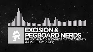 Repeat youtube video [Breaks] - Excision & Pegboard Nerds - Bring The Madness (Noisestorm Remix) [Monstercat]