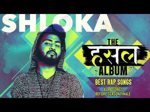 Shloka's Rap Album | All performances on MTV Hustle