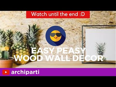 Wood Wall Decor: EASY PEASY DIY Rustic Wood Wall Decor Ideas 🤠| inquiries: projects@archiparti.co