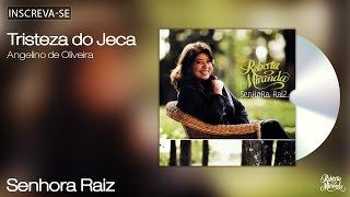 Roberta Miranda - Tristeza do Jeca - Senhora Raiz - [Áudio Oficial]