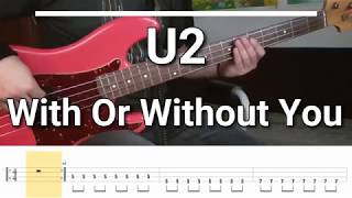 U2 - With Or Without You [TABS] bass cover
