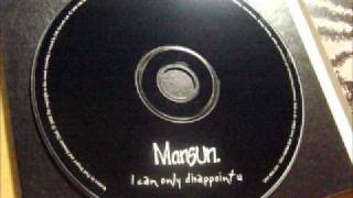 Mansun. - I can only disappoint u