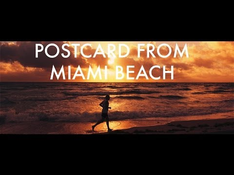 4K: Postcard from Miami Beach