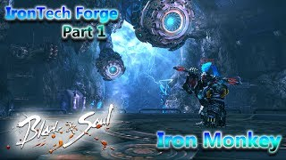 Blade and Soul- Dungeon Guide- IronTech Forge- Iron Monkey (1/2) (blademaster)