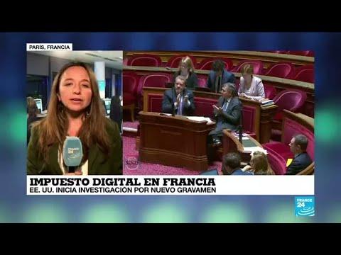Informe desde París: El impuesto del 3% a los gigantes genera debate internacional