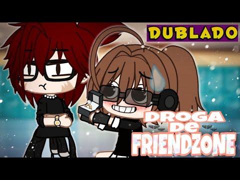 Download Maldita FRIENDZONE [DUBLADO] Mini Filme   Gacha Life