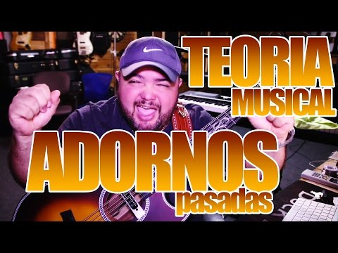 TEORIA MUSICAL(ADORNOS-pasadas)