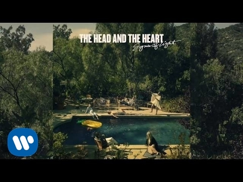 The Head And The Heart - I Dont Mind