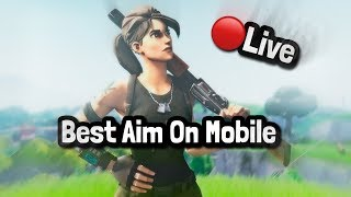 Fortnite Mobile Pro| Best Aim NAE| 20k grind