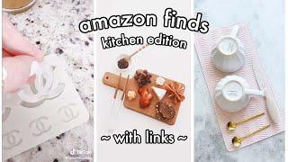 TIKTOK AMAZON MUST HAVES   Kitchen Edition W/ LINKS ✨