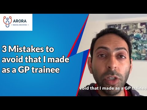 3 Mistakes to avoid that I made as a GP trainee