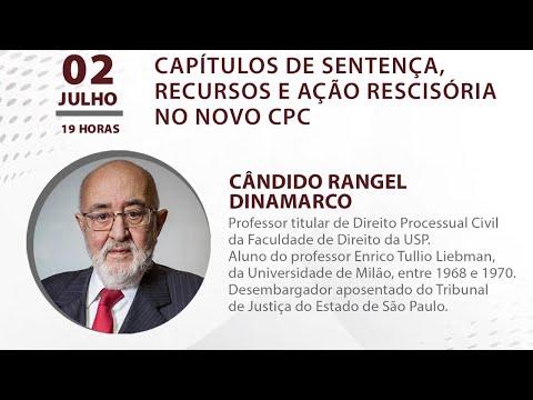AULA MAGNA - CAPÍTULOS DE SENTENÇA, RECURSOS E AÇÃO RESCISÓRIA, com Cândido Rangel Dinamarco
