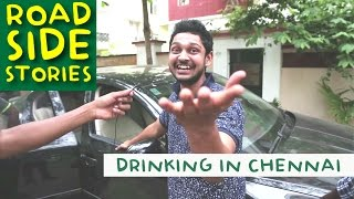 Road Side Stories - Drinking In Chennai | Put Chutney