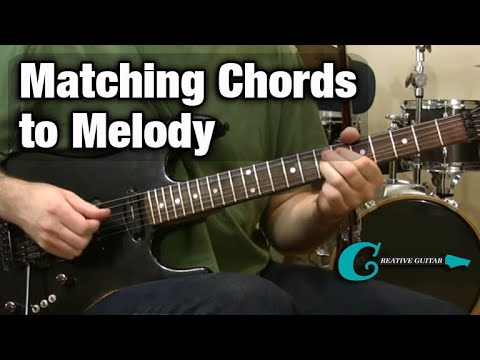SONGWRITING: Matching Chords to Melody