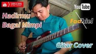 Download Hadirmu Bagai Mimpi ( Gitar Cover ) | Dangdut Populer