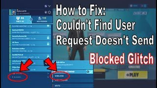 Fortnite   How To Fix Couldn't Find User [friend Request Not Working]   Blocked Glitch