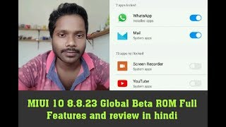 MIUI 10 8.8.23 GLOBAL BETA ROM FULL FEATURES and REVIEW In HINDI