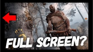 God Of War 4 | How To Set Full Screen | How To Remove Black Borders | No Full Screen Fix