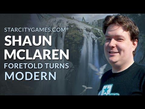 Modern: Foretold Turns with Shaun McLaren - Round 1