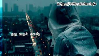 காதல் என்பது பொது - Kadhal Enbathu pothu - Tamil Whatsapp Status Video Song Download