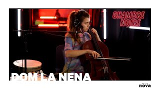 Le live de Dom La Nena chez Radio Nova I Chambre noire